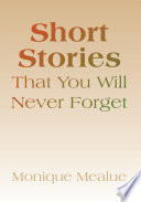 Short Stories That You Will Never Forget