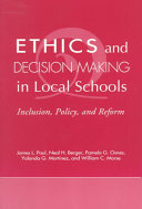 Ethics and Decision Making in Local Schools