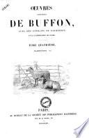 Oeuvres completes de Buffon  avec des extraits de Daubenton et la classification de Cuvier