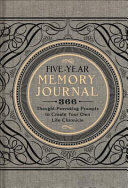 The Five Year Memory Journal