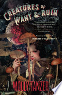 Creatures of Want and Ruin Book PDF