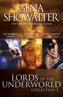 Lords Of The Underworld Bundle  3 The Darkest Secret The Darkest Surrender The Darkest Seduction