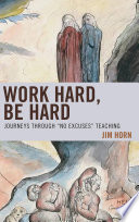 Work Hard  Be Hard
