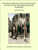 download ebook pictures of german life in xvth, xvith, xviith, xviiith and xixth centuries (complete) pdf epub