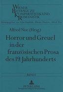 Horror und Greuel in der französischen Prosa des 19. Jahrhunderts