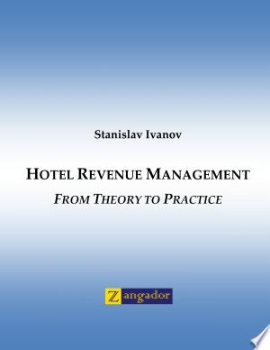 Hotel Revenue Management: From Theory to Practice - ISBN:9789549278637