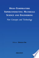 High Temperature Superconducting Materials Science and Engineering