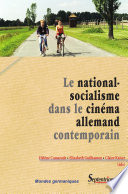 Le national socialisme dans le cin  ma allemand contemporain