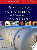 Physiology and Medicine of Hyperbaric Oxygen Therapy E-Book