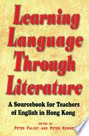 Learning Language Through Literature
