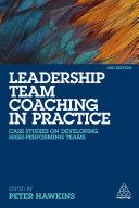 Leadership Team Coaching in Practice
