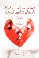 Lesbian Love  Lust  Truth and Solitude
