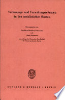 Verfassungs- und Verwaltungsreformen in den sozialistischen Staaten