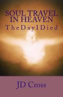 Soul Travel in Heaven