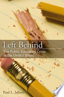 Left Behind The Public Education Crisis In The United States