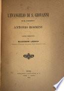L evangelio di S  Giovanni ed il commento di Antonio Rosmini