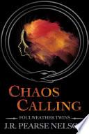 Chaos Calling Book PDF