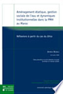 Am Nagement Tatique Gestion Sociale De L Eau Et Dynamiques Institutionnelles Dans La Pmh Au Maroc