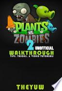 Plants vs Zombies 2 Unofficial Walkthrough  Tips  Tricks    Video Tutorials