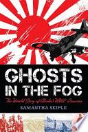 Ghosts in the Fog Book PDF