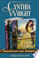 Rogues Go West Boxed Set  Brighter Than Gold  In A Renegade s Embrace  The Duke And The Cowgirl