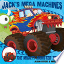 Jack s Mega Machines  Mighty Monster Truck