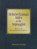 Hebrew Aramaic index to the Septuagint