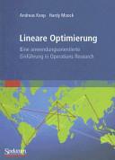 Lineare Optimierung   eine anwendungsorientierte Einf  hrung in Operations Research