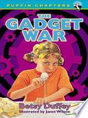 The Gadget War