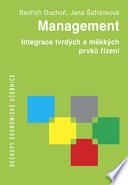 Management. Integrace tvrdých a měkkých prvků řízení