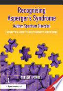 Recognising Asperger S Syndrome Autism Spectrum Disorder