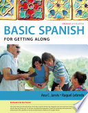 Spanish for Getting Along Enhanced Edition  The Basic Spanish Series