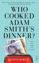 Who Cooked Adam Smith   s Dinner