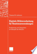 Digitale Bildverarbeitung für Routineanwendungen