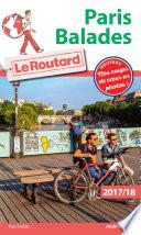 Guide du Routard Paris balades 2017 18