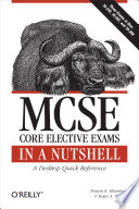 Mcse Core Elective Exams In A Nutshell