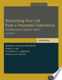 Reclaiming Your Life from a Traumatic Experience Book PDF