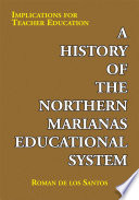 A History of the Northern Marianas Educational System