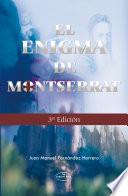 El Enigma de Montserrat Tercera Edici  n