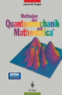 Methoden der Quantenmechanik mit Mathematica®