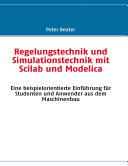 Regelungstechnik und Simulationstechnik mit Scilab und Modelica