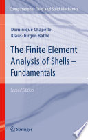 The Finite Element Analysis of Shells   Fundamentals