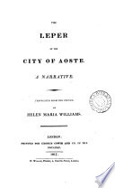 The leper of the city of Aoste  from the Fr   of F X  de Maistre  by H M  Williams