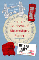 The Duchess Of Bloomsbury Street : duchess of bloomsbury street, helene hanff's...