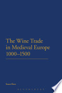 The Wine Trade in Medieval Europe 1000-1500