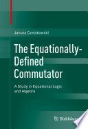 The Equationally Defined Commutator