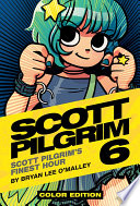 Scott Pilgrim Volume 6  Scott Pilgrim s Finest Hour