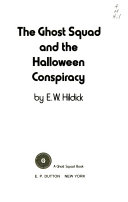 The Ghost Squad and the Halloween Conspiracy Book PDF