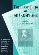 First Folio of Shakespeare  The  A Transcript of Contemporary Marginalia
