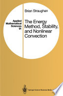 The Energy Method  Stability  and Nonlinear Convection
